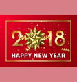 gold 2018 christmas or chinese new year red vector image
