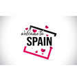 spain welcome to word text with handwritten font vector image