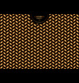 abstract trendy gold chevron pattern on black vector image vector image