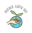 hand drawn mother earth day vector image vector image