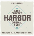 vintage label typeface named harbor vector image vector image