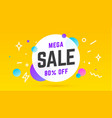 mega sale speech bubble banner poster speech vector image