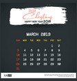 march 2019 new year calendar template brush vector image