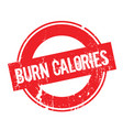 burn calories rubber stamp vector image vector image