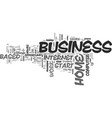 a home based business who why when and where to vector image vector image