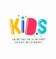 playful style font design kids alphabet letters vector image vector image