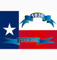 texas state flag for texas day vector image vector image