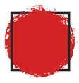 round grunge red painted blot in black square vector image vector image