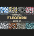 set of winter flectarn camouflage seamless pattern vector image vector image
