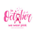 breast cancer awareness logobreast cancer vector image