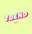 trend font 3d bold style vector image vector image