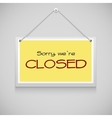 Closed hanging sign vector image vector image