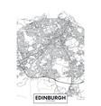 poster detailed city map edinburgh vector image vector image