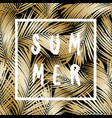 gold palm leaves summer poster design vector image vector image
