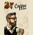 hipster barista holding cup coffee and branch with vector image