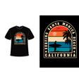 t-shirt surfing santa monica beach california vector image vector image