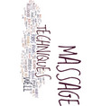 techniques of massage text background word cloud vector image vector image