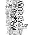 worry five ways to eliminate it text word cloud vector image vector image