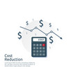 cost reduction concept calculator and arrow line vector image
