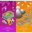 Soccer Stadium Olympic Village Isometric Banners vector image