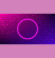 neon round frame abstract halftone background vector image vector image