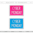 cyber monday 3d signboard top view vector image vector image