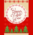 bright new year greeting vector image vector image