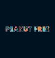 peanut free concept word art vector image