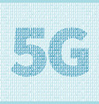 5g network technology in binary code vector image vector image
