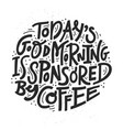 black and white coffee lettering vector image