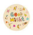 good night circle design vector image vector image