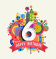 Happy birthday 6 year greeting card poster color vector image vector image