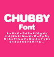 interesting chubby child font vector image vector image