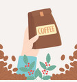 international day coffee hand holding package vector image vector image