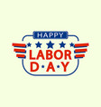 patriotic labor day logo flat style vector image vector image
