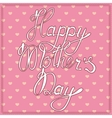 Vintage card happy mothers day vector image vector image