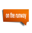on the runway orange 3d speech bubble vector image vector image