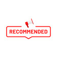 recommended badge tag or button design vector image
