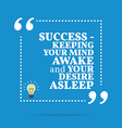 Inspirational motivational quote Success - keeping vector image vector image