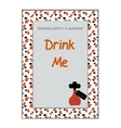 Invitation postcard Drink Me Bottle from vector image vector image