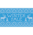 Winter sale Scandinavian style seamless knitted vector image vector image