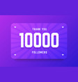 10000 followers in gradient violet vector image vector image