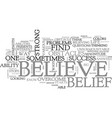 belief and success text word cloud concept vector image vector image