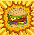 burger sandwich pop art vector image vector image