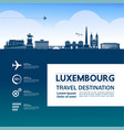 luxembourg travel destination vector image