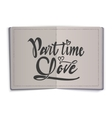 Part time love Hand-lettering text Handmade vector image vector image