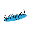 scrapped rubber stamp vector image vector image