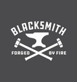 blacksmith emblem or badge vector image