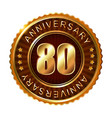 80 years anniversary golden brown label vector image