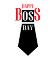 boss day concept background cartoon style vector image vector image
